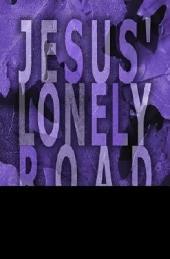 Jesus Lonely Road