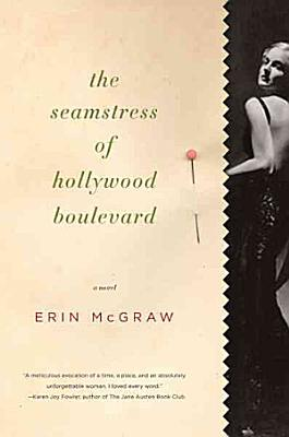 The Seamstress of Hollywood Boulevard