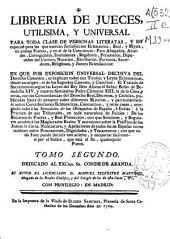 Libreria de Jueces utilisima y universal...: Volumen 2