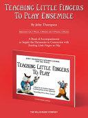 Teaching Little Fingers to Play Ensemble