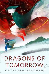 Dragons of Tomorrow: A Tor.com Original