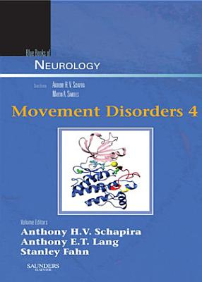 Movement Disorders 4 E-Book