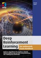 Deep Reinforcement Learning  Das umfassende Praxis Handbuch PDF