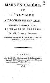 Mars en carême, ou L'Olympe au Rocher de Cancale: folie-vaudeville en un acte et en prose