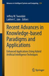 Recent Advances in Knowledge based Paradigms and Applications PDF