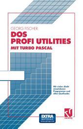 DOS Profi Utilities mit Turbo Pascal