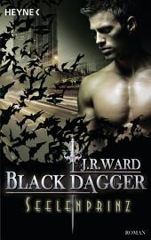 Seelenprinz: Black Dagger 21 - Roman