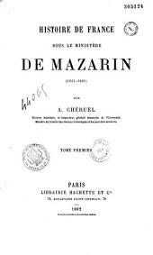 Histoire de France sous le ministère de Mazarin (1651-1661)