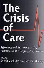 The Crisis of Care