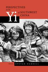 Perspectives on the Yi of Southwest China PDF
