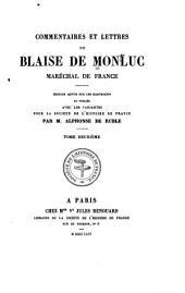 Commentaires et lettres de Blaise de Monluc: maréchal de France, Volume 2