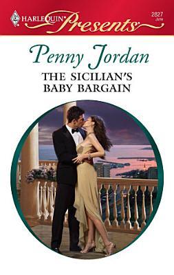 The Sicilian s Baby Bargain