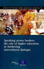 Speaking Across Borders: The Role of Higher Education in Furthering Intercultural Dialogue