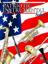 Patriotic Instrumental Solos for Piano Accompaniment: Levels 1-2