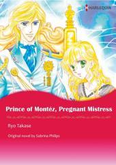PRINCE OF MONTEZ, PREGNANT MISTRESS: Harlequin Comics