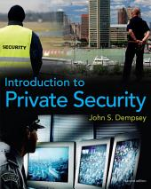 Introduction to Private Security: Edition 2