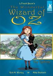 Wonderful Wizard of Oz: Cyclone
