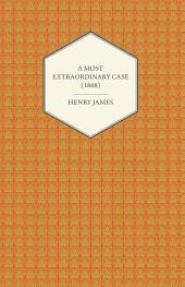 A Most Extraordinary Case (1868)