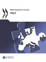 Better Regulation in Europe: Italy 2012 Revised edition, June 2013