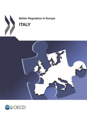 Better Regulation in Europe  Italy 2012 Revised edition  June 2013