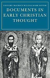 Documents in Early Christian Thought Book