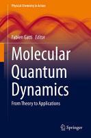 Molecular Quantum Dynamics PDF