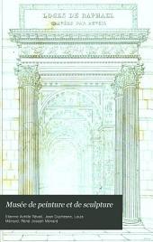 Musée de peinture et de sculpture: ou, Recueil des principaux tableaux, statues et bas-reliefs des collections publiques et particulières de l'Europe, Volume16