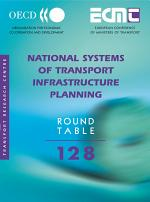 ECMT Round Tables National Systems of Transport Infrastructure Planning