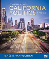 California Politics: A Primer, Edition 4