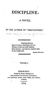 Discipline: A Novel, Volume 1