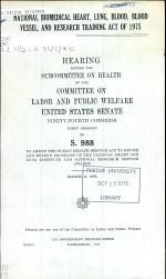 National Biomedical Heart, Lung, Blood, Blood Vessel, and Research Training Act of 1975