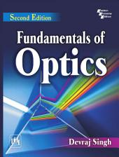 FUNDAMENTALS OF OPTICS, SECOND EDITION