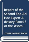 Report Of The Second Fao Ad Hoc Expert Advisory Panel For The Assessment Of Proposals To Amend Appendices I And Ii Of Cites Concerning Commercially Exploited Aquatic Species