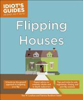 Idiot's Guides: Flipping Houses