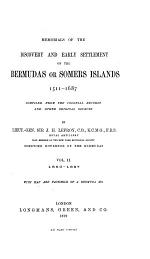 Memorials of the Discovery and Early Settlement of the Bermudas Or Somers Islands, 1515-1685