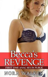 Becca's Revenge: First Time Anal Sex in Public