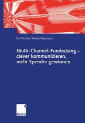 Multi-Channel-Fundraising — clever kommunizieren, mehr Spender gewinnen