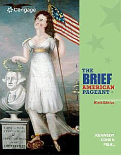 The Brief American Pageant  A History of the Republic Book