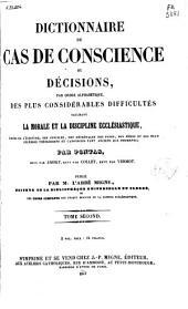 Dictionnaire de cas de conscience ou Décisions par ordre alphabétique des plus considérables difficultés touchant la morale et la discipline ecclésiastique ...