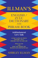 Illman's English / Zulu Dictionary and Phrase Book