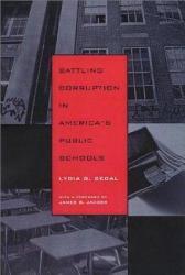 Battling Corruption In America S Public Schools Book PDF