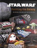 Download Star Wars  Knitting the Galaxy Book