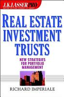 J K  Lasser Pro Real Estate Investment Trusts PDF