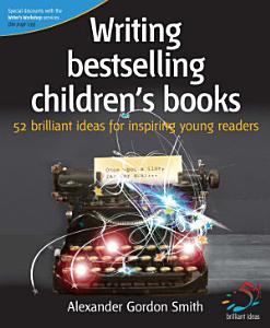 Writing Bestselling Children s Books PDF