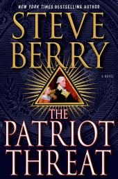The Patriot Threat: A Novel