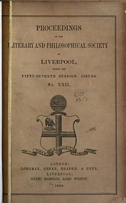Proceedings of the Literary   Philosophical Society of Liverpool PDF