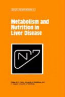 Metabolism and Nutrition in Liver Disease