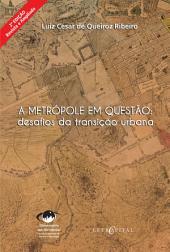 A metrópole em questão: desafios da transição urbana