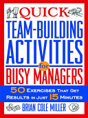 Quick Teambuilding Activities for Busy Managers PDF