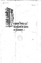 Le grant vita Christi translate de latin en françoys (par Guillaume Lemenand)
